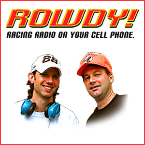 Rowdy Racing news...on your CELL PHONE!?!